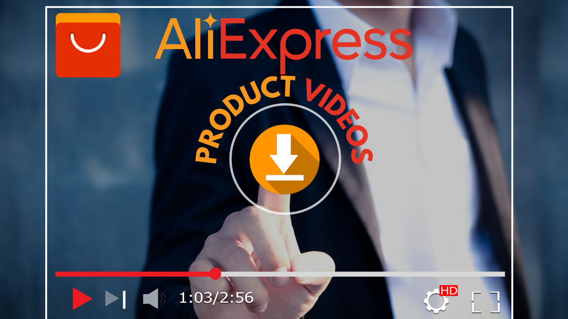 Read more about the article Best way to download Aliexpress product videos in 2021?