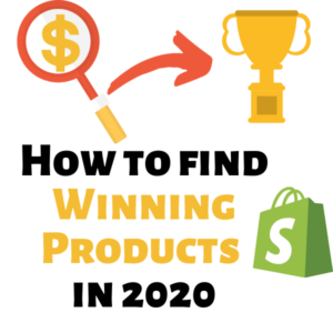 How to find Winning Products in 2020 and start generating $10,000 per month