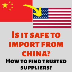 Is it Safe to Import from China? How to dropship from china safely?